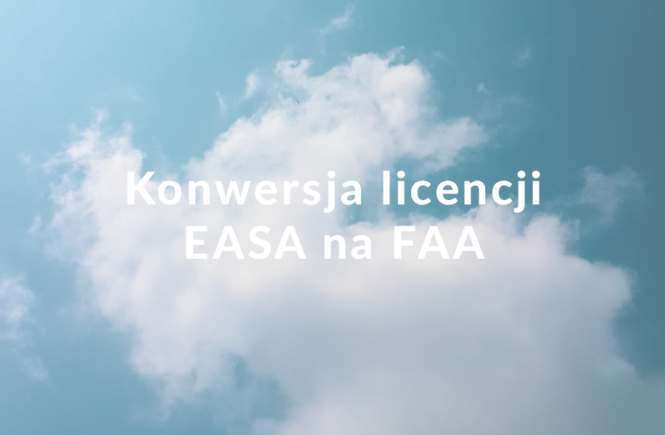 konwersja licencji EASA na FAA
